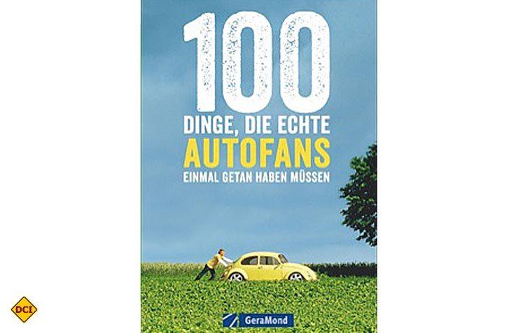 Wer sein Auto liebt, der schiebt! Wer aber mehr wissen will, sollte aufmerksam in diesem Erlebnisbuch blättern. (Foto: Verlag)