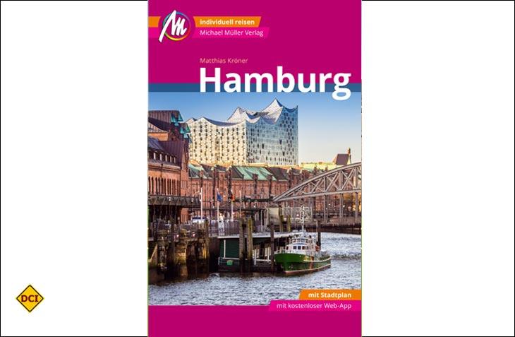 Der Michael Müller Verlag hat seine Stadtführer City komplett überarbeitet. Die Neuauflagen starten mit Hamburg. (Foto: Verlag)