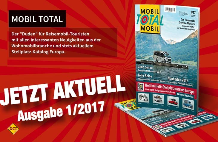 """Der Reisemobil Stellplatz-Duden """"Mobil Total"""" liegt ab sofort in der topaktuellen Ausgabe 1/2017 am Kiosk. (Foto: Verlag)"""