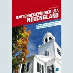 Für Sie gelesen – Neuengland und die Highlights im Nordosten der USA