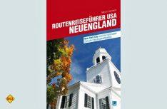 Neuengland - Durch grandiose Landschaften von New York zu den Gründerstaaten der USA (Foto: Verlag)