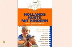 Viele Tipps für einen tollen Urlaub mit Kindern in Holland (Foto: Verlag)