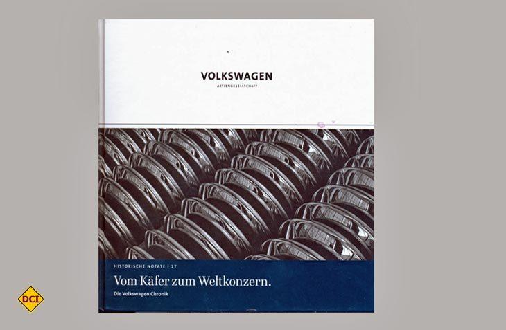 Spannende Geschichte: Der Band Vom Käfer zum Weltkonzern zeichnet leicht und locker die Entwicklung von Volkswagen nach. (Foto: Heel-Verlag)