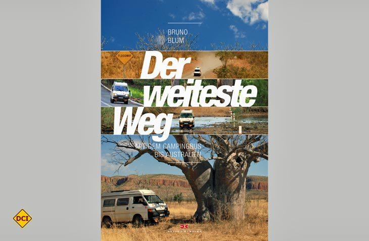 Die Welt auf vier Rädern – 90.000 Kilometer mit dem Campingbus nach Australien und zurück (Foto: Verlag)