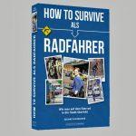 Für Sie gelesen – How to survive als Radfahrer – 200 Jahre Kleinkrieg in den Großstädten