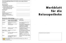 Im Internet kann man sich ein Merkblatt des Deutschen Apotheker Verlags herunterladen, das wichtige Tipps zur Reiseapotheke enthält. Auch in der Apotheke bekommt man dieses Merkblatt. (Foto: DCI-Archiv)