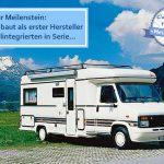 D.C.I.-Meilensteine des Caravaning – Bürstner erfindet das teilintegrierte Reisemobil