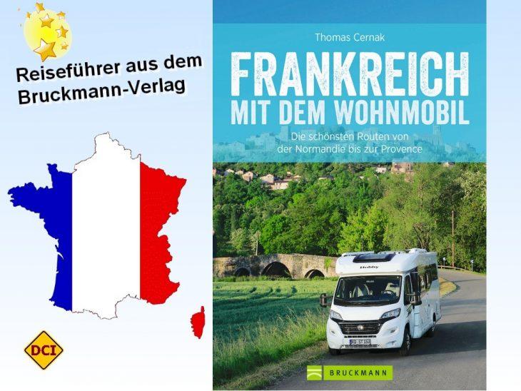 """Der renommierte Reisebuchverlag Bruckmann hat den Reiseführer """"Frankreich mit dem Wohnmobil"""" im Sortiment. Informativ, viele Bilder, viele Hintergrundinformationen. (Foto: Verlag / Montage: tom)"""