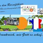 France Passion – Entdecken Sie Frankreich so intensiv wie nie – Mit Gewinnspiel