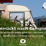 """""""Verrückt nach Camping"""" – Das Erste startet Camping-Doku-Serie"""