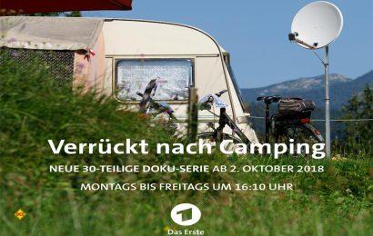 """Die ARD startet mit """"Verrückt nach Camping"""" eine 30-teilige Doku-Serie über die boomende Urlaubsform Camping. (Foto: ARD / MDR)"""