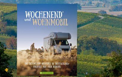 Die schönsten Wochenend- und Kurz-Trips mit dem Wohnmobil hat der Bruckmann Verlag im Band Wochend´und Wohnmobil zusammengestellt. (Foto: Verlag)