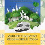 Wie sieht die reisemobile Zukunft aus? – Neue Studie Zukunftsreport – Reisemobile 2030+ vorgestellt