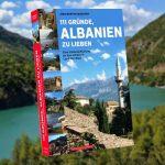 Für Sie gelesen – 111 Gründe, Albanien zu lieben