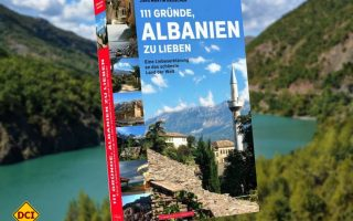 """Albanien ist das letzte Geheimnis in Europa. Das Buch """"111 Gründe, Albanien zu lieben"""" lüftet ein wenig den Zipfel und bringt uns das Land näher. (Foto: Verlag)"""