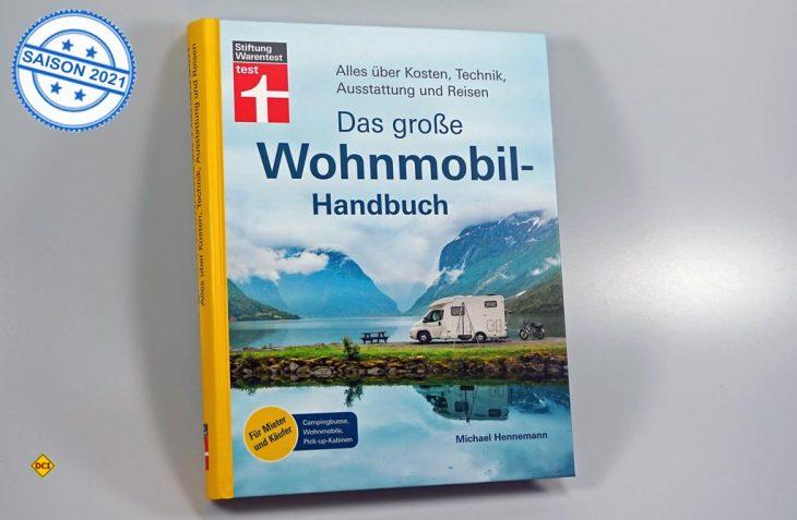 """Alles Wissensewerte rund um das Thema Wohnmobil hat die Stiftung Warentest mit Autor Michael Hennemann in dem kompetenten Band """"Das Grosse Wohnmobilhandbuch"""" zusammengetragen. (Foto: alf / D.C.I.)"""